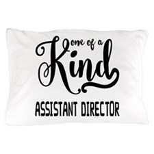One of a Kind Assistant Director Pillow Case