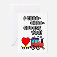 Choo Choose You Card Greeting Cards