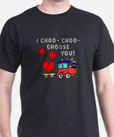 Choo Choo Choose You T-Shirt