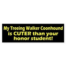 Cuter Treeing Walker Coonhound Bumper Bumper Sticker