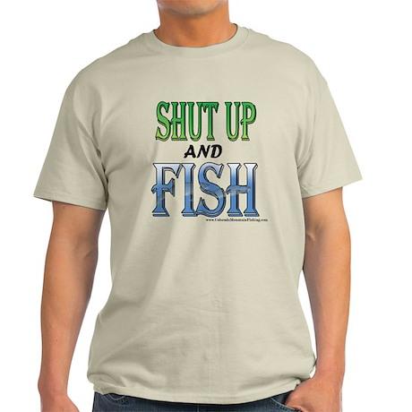 Shut Up and Fish Light T-Shirt