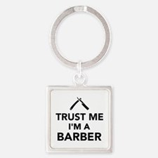 Trust me I'm a Barber Square Keychain