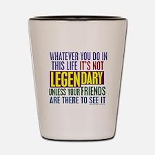 Barney's Legendary Quote Shot Glass