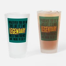 Barney's Legendary Quote Drinking Glass