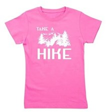 Funny Take a hike Girl's Tee