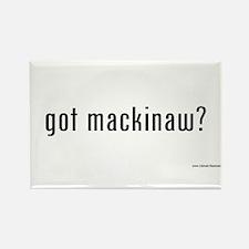 got mackinaw? Rectangle Magnet