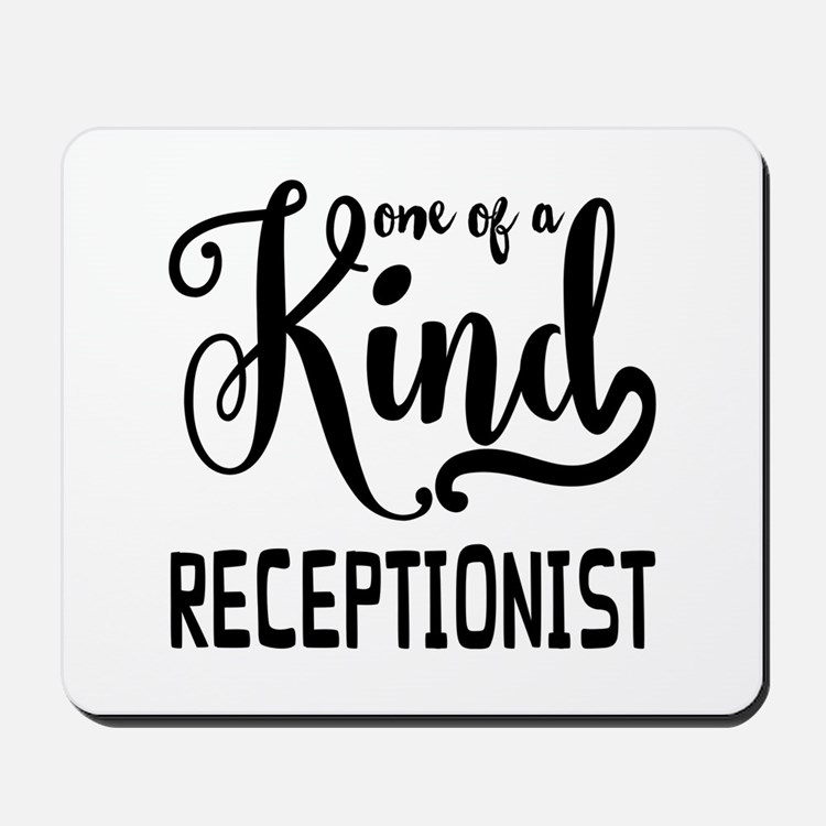 One of a Kind Receptionist Mousepad