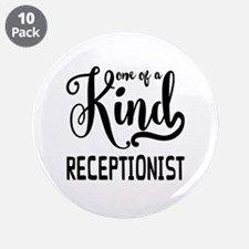 "One of a Kind Receptionist 3.5"" Button (10 pack)"