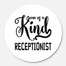 One of a Kind Receptionist Round Car Magnet