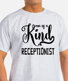 One of a Kind Receptionist T-Shirt