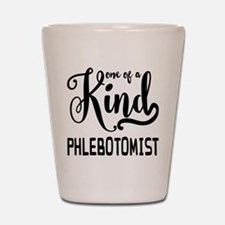One of a Kind Phlebotomist Shot Glass