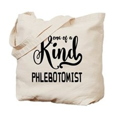 One of a Kind Phlebotomist Tote Bag