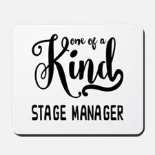 One of a Kind Stage Manager Mousepad
