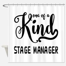 One of a Kind Stage Manager Shower Curtain