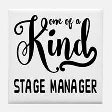 One of a Kind Stage Manager Tile Coaster
