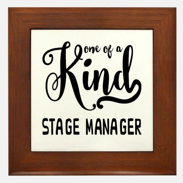 One of a Kind Stage Manager Framed Tile