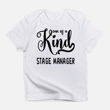 One of a Kind Stage Manager Infant T-Shirt