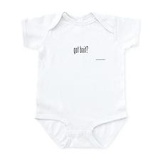 got bait? Infant Bodysuit