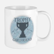 Trophy Girlfriend Mugs