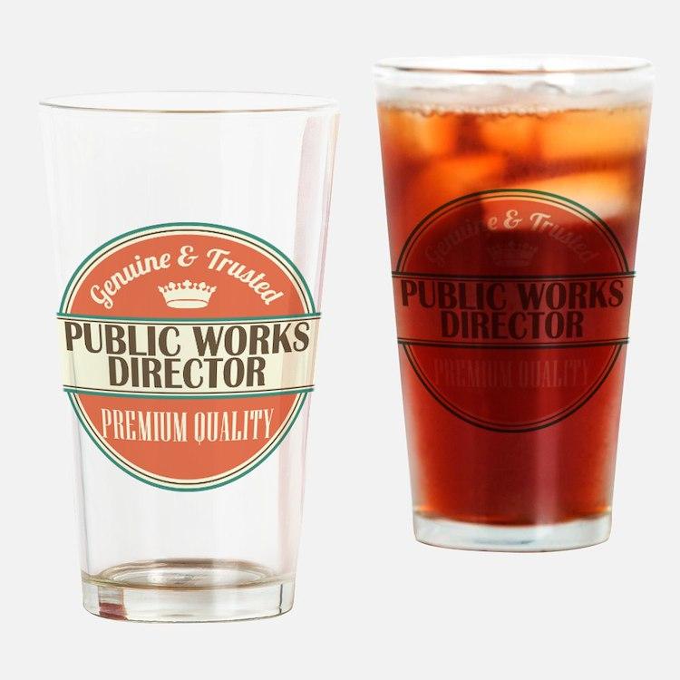 public works director vintage logo Drinking Glass