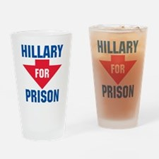 Hillary For Prison T-Shirt Drinking Glass