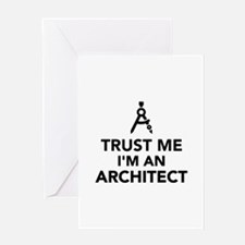 Trust me I'm an Architect Greeting Card