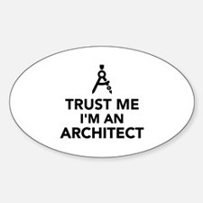Trust me I'm an Architect Decal