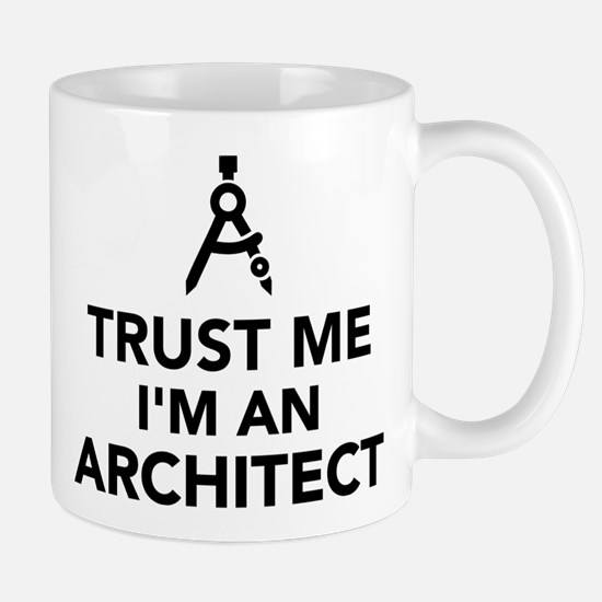 Trust me I'm an Architect Mug
