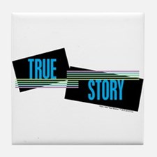 True Story Tile Coaster