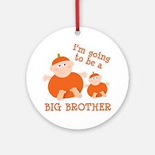 little pumpkin big brother Ornament (Round)