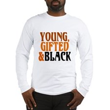 young, gifted, black Long Sleeve T-Shirt