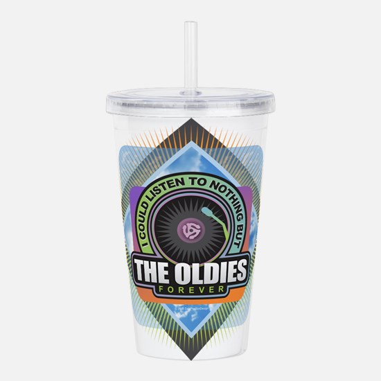 Oldies Forever Acrylic Double-wall Tumbler