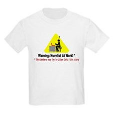 Warning: Novelist at Work T-Shirt