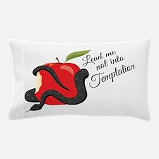 Into Temptation Pillow Case