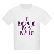 Cute I love my hair T-Shirt
