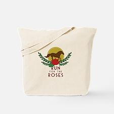 Run For Roses Tote Bag