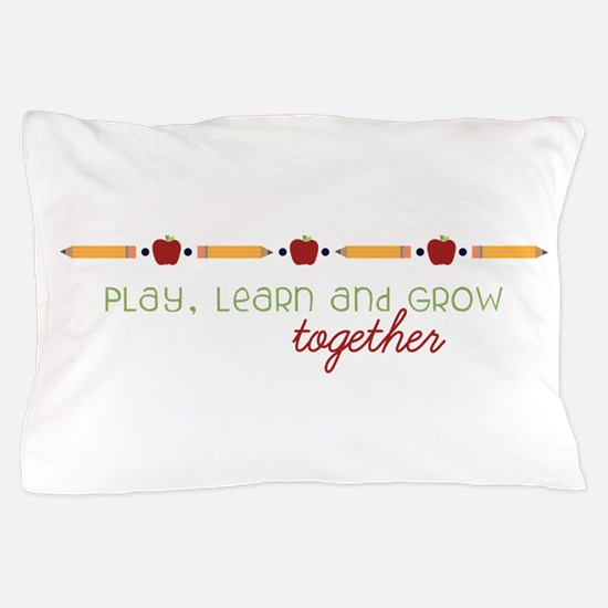Learn Together Pillow Case