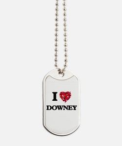 I love Downey California Dog Tags