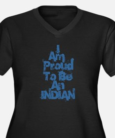 I Am Proud To Be An Indian Plus Size T-Shirt