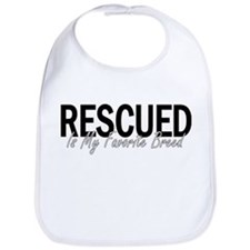 Rescued is My Favorite Breed Bib