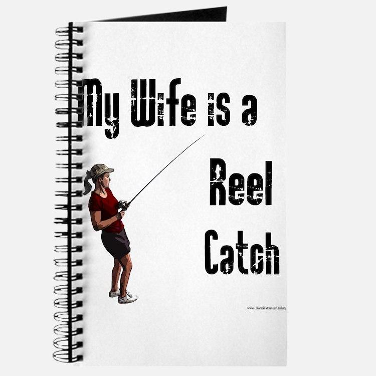 My wife is a Reel Catch Journal
