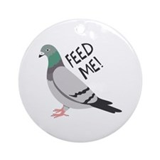 Feed Me Round Ornament