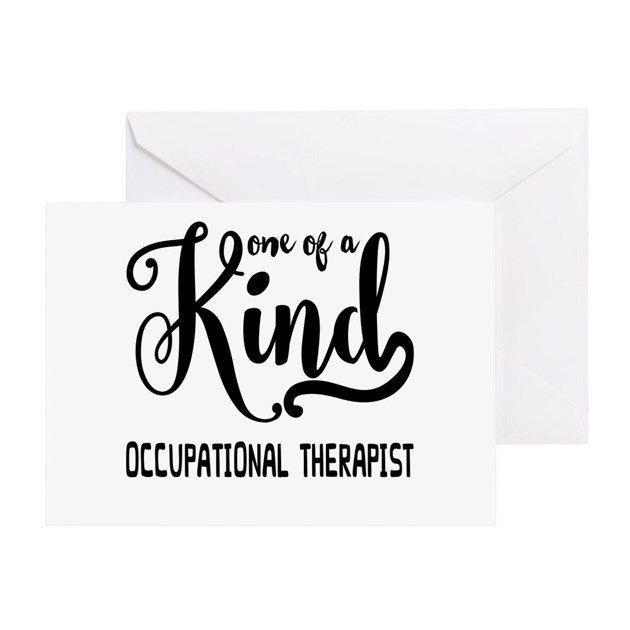 One of a Kind Occupational Therapist Greeting Card by