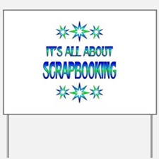 All About Scrapbooking Yard Sign