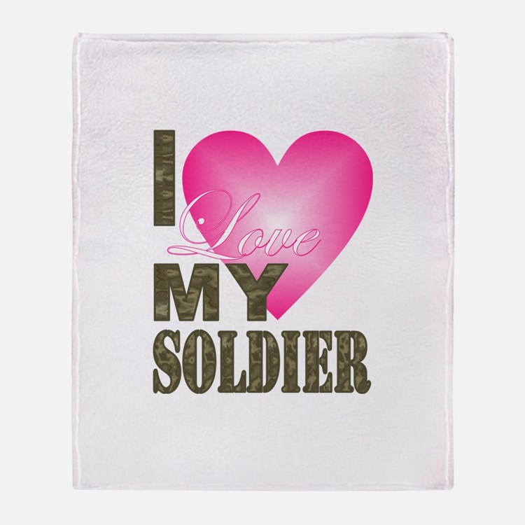 Cute I love my soldier Throw Blanket