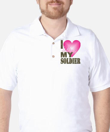 I love my soldier Golf Shirt
