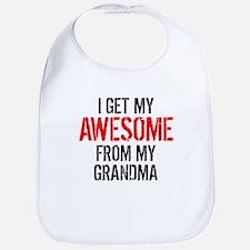 I Get My Awesome From My Grandma Bib