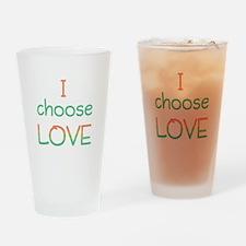 Choose Love Drinking Glass