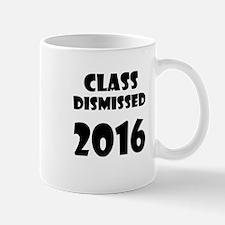 Class Dismissed 2016 Mugs