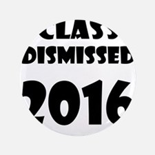"Class Dismissed 2016 3.5"" Button (100 pack)"